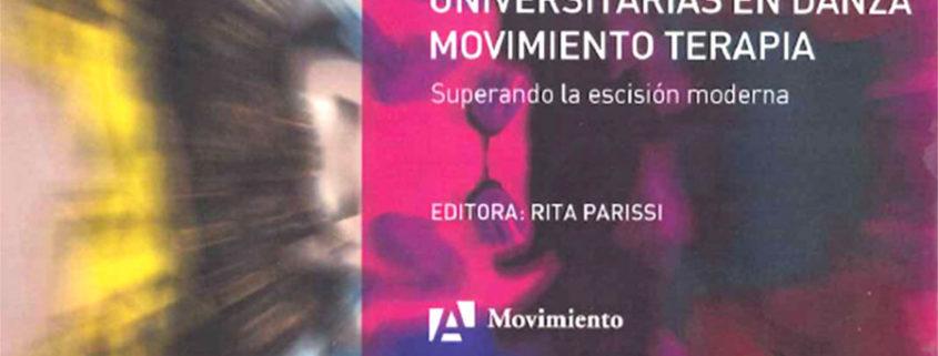 Primeras Jornadas Universitarias en Danza movimiento terapia